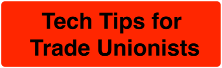 techtipsfortradeunionists